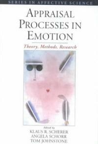 Appraisal processes in emotion : theory, methods, research