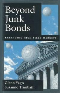 Beyond junk bonds : expanding high yield markets