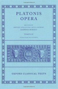Plato Opera Vol. IV : (Clitopho, Respublica, Timaeus, Critias.) (Hardcover)