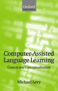 Computer-assisted language learning : context and conceptualization