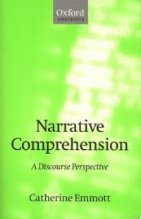 Narrative comprehension : a discourse perspective
