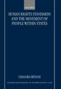 Human rights standards and the free movement of people within the states