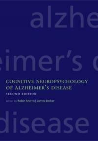 Cognitive neuropsychology of Alzheimer's disease 2nd ed