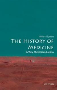 The History of Medicine: A Very Short Introduction (Paperback)