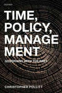 Time, policy, management : governing with the past