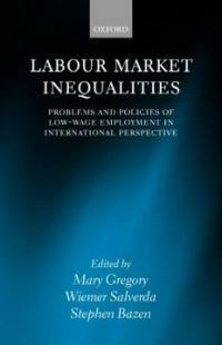 Labour market inequalities : problems and policies of low-wage employment in international perspective