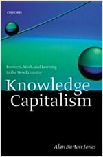 Knowledge Capitalism : Business, Work, and Learning in the New Economy (Paperback)