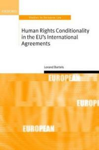 Human rights conditionality in the EU's international agreements