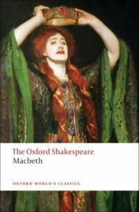 The Tragedy of Macbeth: The Oxford Shakespeare (Paperback)
