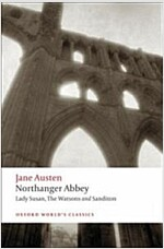 Northanger Abbey, Lady Susan, The Watsons, Sanditon (Paperback)