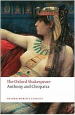 Anthony and Cleopatra: The Oxford Shakespeare (Paperback)