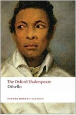 Othello: The Oxford Shakespeare : The Moor of Venice (Paperback)