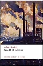 An Inquiry into the Nature and Causes of the Wealth of Nations : A Selected Edition (Paperback)