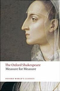Measure for Measure: The Oxford Shakespeare (Paperback)
