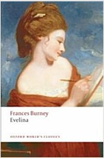 Evelina : Or The History of a Young Lady's Entrance into the World (Paperback)