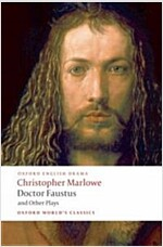 Doctor Faustus and Other Plays : Tamburlaine, Parts I and II; Doctor Faustus, A- and B-Texts; The Jew of Malta; Edward II (Paperback)