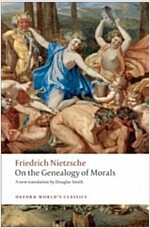 On the Genealogy of Morals : A Polemic. By Way of Clarification and Supplement to My Last Book Beyond Good and Evil (Paperback)