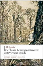 Peter Pan in Kensington Gardens / Peter and Wendy (Paperback)