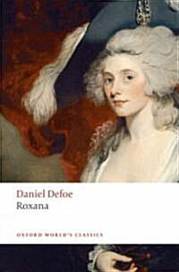 Roxana : The Fortunate Mistress (Paperback)