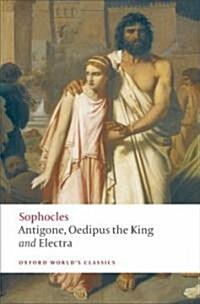 Antigone; Oedipus the King; Electra (Paperback)