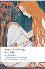 Miss Julie and Other Plays (Paperback)