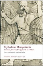 Myths from Mesopotamia : Creation, the Flood, Gilgamesh, and Others (Paperback)