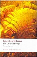 The Golden Bough : A Study in Magic and Religion (Paperback)