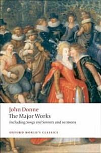 John Donne - The Major Works (Paperback)