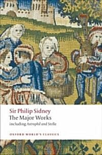 Sir Philip Sidney : The Major Works (Paperback)