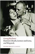 Danton's Death, Leonce and Lena, Woyzeck (Paperback)