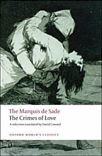 The Crimes of Love : Heroic and Tragic Tales, Preceded by an Essay on Novels (Paperback)