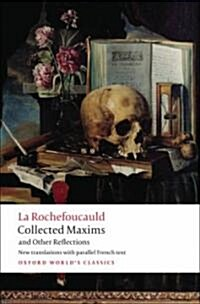 Collected Maxims and Other Reflections (Paperback)