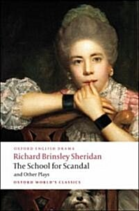 The School for Scandal and Other Plays (Paperback)