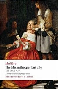 The Misanthrope, Tartuffe, and Other Plays (Paperback)