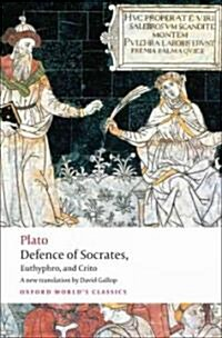 Defence of Socrates, Euthyphro, Crito (Paperback)