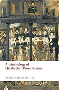 An Anthology of Elizabethan Prose Fiction (Paperback)