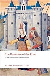 The Romance of the Rose (Paperback)