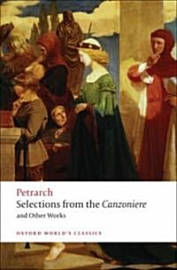 Selections from the Canzoniere and Other Works (Paperback)