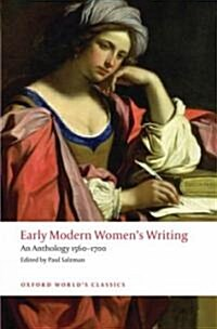 Early Modern Womens Writing : An Anthology 1560-1700 (Paperback)
