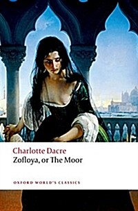 Zofloya : Or the Moor (Paperback)