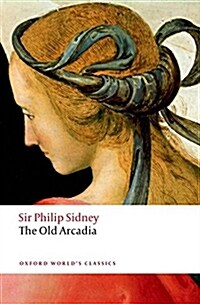 The Countess of Pembrokes Arcadia (The Old Arcadia) (Paperback)