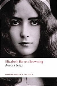 Aurora Leigh (Paperback)