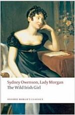 The Wild Irish Girl (Paperback)