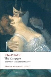 The Vampyre and Other Tales of the Macabre (Paperback)