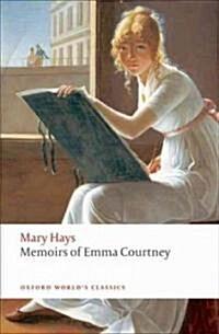 Memoirs of Emma Courtney (Paperback)