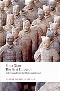 The First Emperor : Selections from the Historical Records (Paperback)