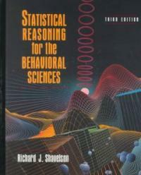 Statistical reasoning for the behavioral sciences 3rd ed