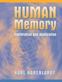 Human memory: exploration and application