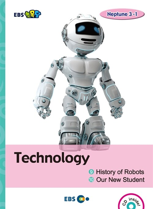 [EBS 초등영어] EBS 초목달 Technology ① History of Robots ② Our New Student : Neptune 3-1