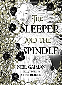 The Sleeper and the Spindle (Hardcover)